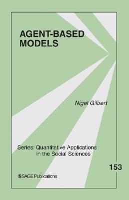 Agent-Based Models By Gilbert, Nigel